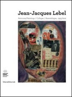 Jean-Jacques Lebel: Paintings (Paperback)