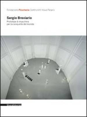 Sergio Breviario: Prototype of a Machine for the Conquest of the World (Paperback)