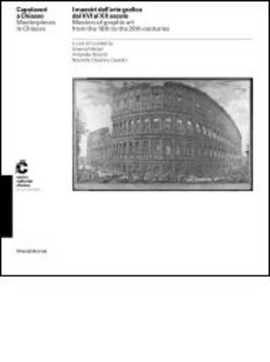 Masters of Graphic Art from the 17th & 21st Century: Capolavori to Chiasso (Paperback)