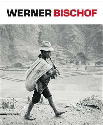 Werner Bishof: a Retrospective (Paperback)