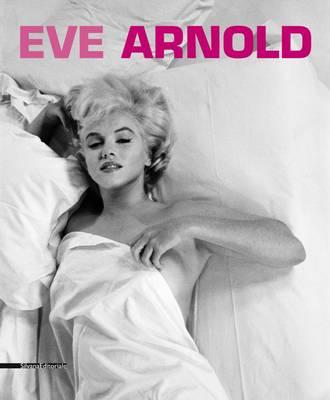 Eve Arnold (Paperback)
