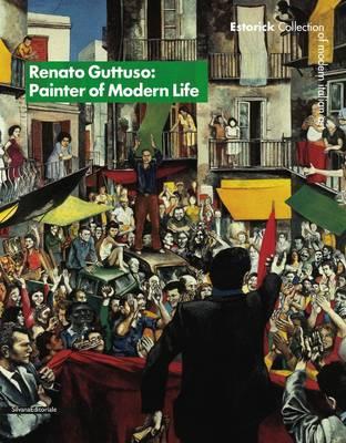 Renato Guttuso: Painter of Modern Life (Paperback)