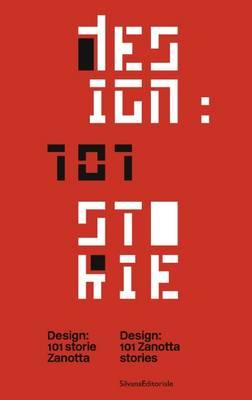 Design: 101 Zanotta Stories (Hardback)