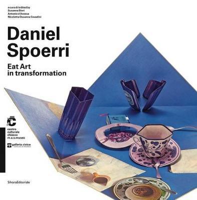 Daniel Spoerri: Eat Art in Transformation (Paperback)