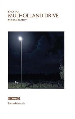 Return to Mulholland Drive: Fantastic Minimalism (Paperback)