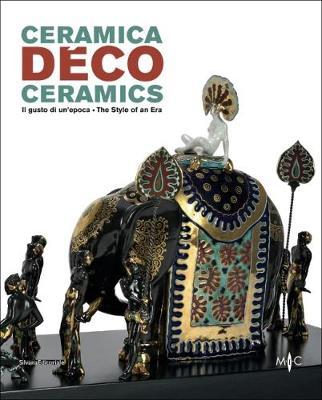 Deco Ceramics: The Style of an Era (Paperback)