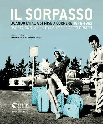 Overtaking: When Italy Hit the Accelerator 1946-1961 (Hardback)