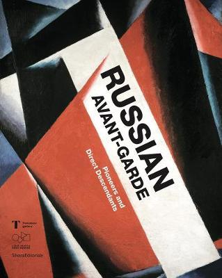 Russian Avant-Garde: Pioneers and Direct Descendants (Paperback)