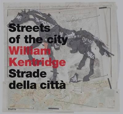 William Kentridge: Streets of the City (Hardback)