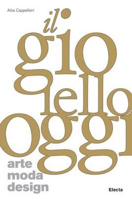 Jewelry Now: Art, Fashion, Design (Paperback)