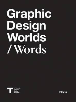 Graphic Design Worlds/Words (Paperback)