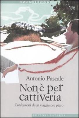 Contromano: Non E Per Cattiveria. Confessioni DI UN Viaggiatore Pigro. (Paperback)