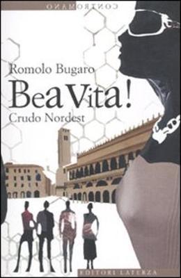 Contromano: Bea Vita! Crudo Nordest (Paperback)