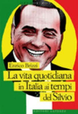 Contromano: LA Vita Quotidiana in Italia AI Tempi Del Silvio (Paperback)