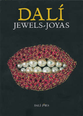 Dali Jewels: A Collection of the Gala-Salvador Dali Foundation (Paperback)