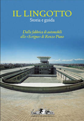 Il Lingotto: History and Guide (Paperback)