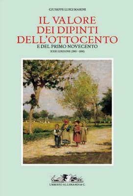 Il Valore dei Dipinti dell'ottocento e del Primo Novecento 2005-2006 (Hardback)