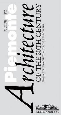 Guide to Piedmont Architecture: of the 20th Century (Paperback)
