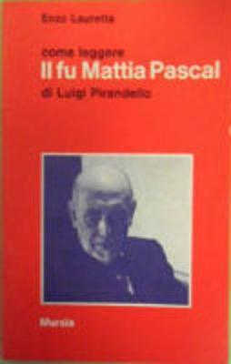 Come Leggere: Come Leggere Il Fu Mattia Pascal (Paperback)
