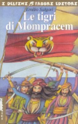 Le Tigri DI Mompracem (Paperback)