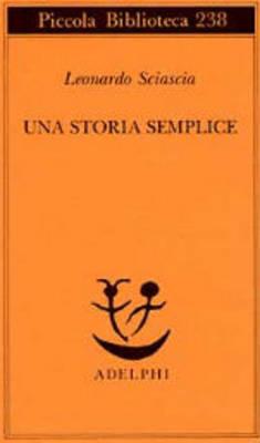 Una Storia Semplice - Piccola Biblioteca Adelphi (Paperback)