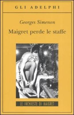 Maigret perde le staffe (Paperback)