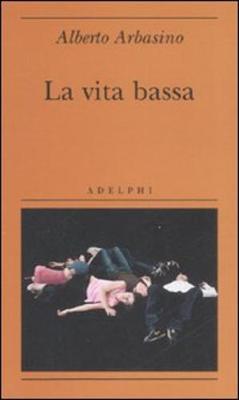 La Vita Bassa (Paperback)