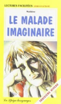 Le malade imaginaire (Paperback)