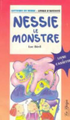 La Spiga Lectures En Herbe: Nessie Le Monstre + CD