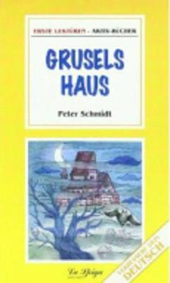 Grusels Haus