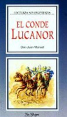 La Spiga Readers - Lecturas Sin Fronteras (B2): El Conde Lucanor (Paperback)