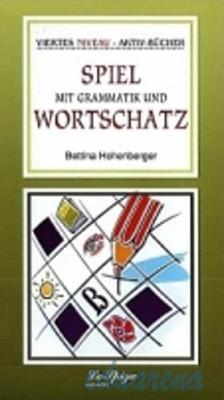 Spiel mit Grammatik und Wortschatz 4 (Paperback)