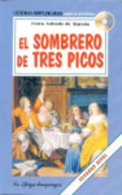 La Spiga Readers - Lecturas Simplificadas (A2/B1): El Sombrero de tres picos + C