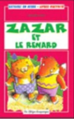 La Spiga Lectures En Herbe: Zarzar ET Le Renard + CD
