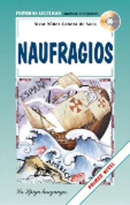 La Spiga Readers - Primeras Lecturas (A1/A2): Naufragios + CD