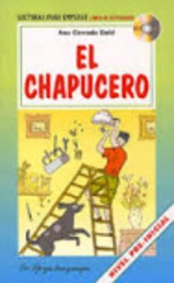 La Spiga Readers - Para Empezar (A1): El Chapucero + CD