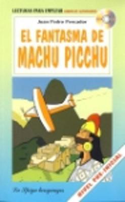 La Spiga Readers - Para Empezar (A1): El Fantasma De Machu Picchu + CD