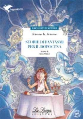 Storie DI Fantasmi Per Il Dopocena (Paperback)