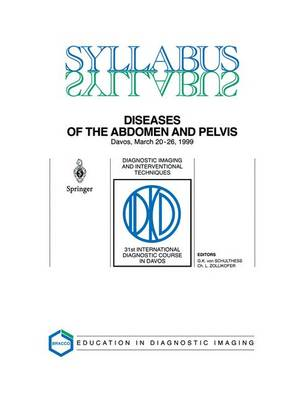 Diseases of the Abdomen and Pelvis: Diagnostic Imaging and Interventional Techniques - SYLLABUS (Paperback)
