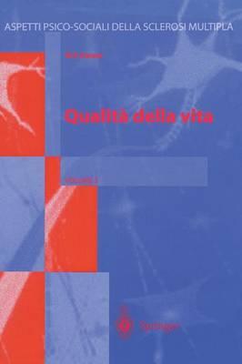 Qualita Della Vita - Aspetti Psico-Sociali Della Sclerosi Multipla 2 (Hardback)