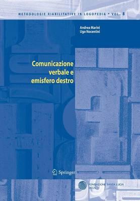 Comunicazione Verbale E Emisfero Destro - Metodologie Riabilitative in Logopedia 8 (Hardback)