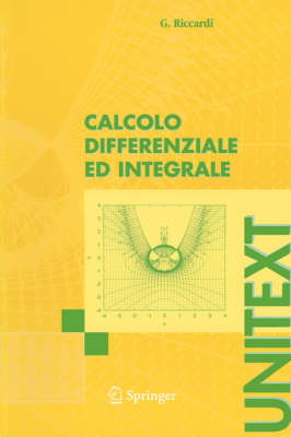 Calcolo Differenziale Ed Integrale - UNITEXT (Paperback)
