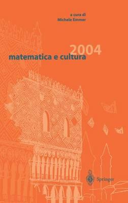 Matematica E Cultura 2004 - Matematica E Cultura (Hardback)