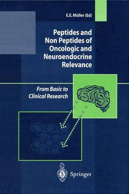 Peptides and Non Peptides of Oncologic and Neuroendocrine Relevance: From Basic to Clinical Research (Hardback)