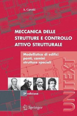 Meccanica Delle Strutture E Controllo Attivo Strutturale (Paperback)
