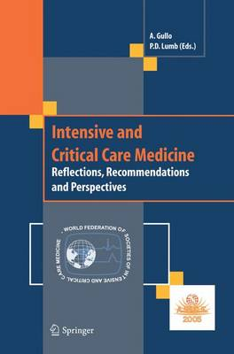 Intensive and Critical Care Medicine: Reflections, Recommendations and Perspectives (Paperback)