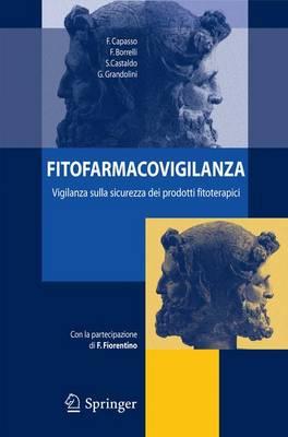 Fitofarmacovigilanza: Vigilanza Sulla Sicurezza Dei Prodotti Fitoterapici (Paperback)