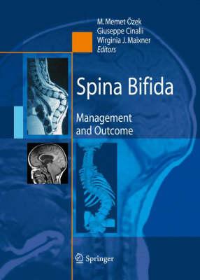 Spina Bifida: Management and Outcome (Hardback)
