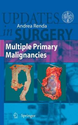 Multiple Primary Malignancies - Updates in Surgery (Hardback)