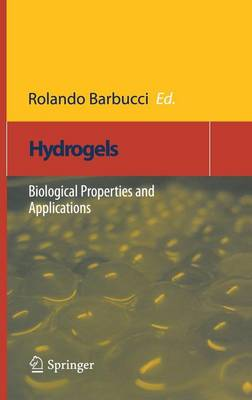 Hydrogels: Biological Properties and Applications (Hardback)
